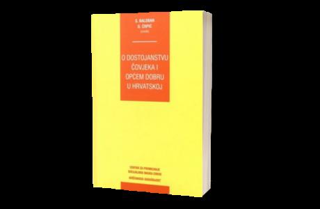 knjiga book O-dostojanstvu-covjeka-i-opcem-dobru-u-hrvatskoj